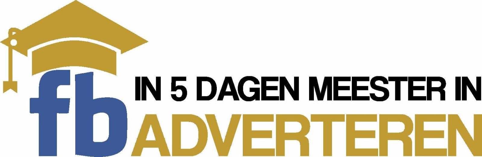 in 5 dagen meester in Facebook adverteren